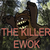 The killer ewok