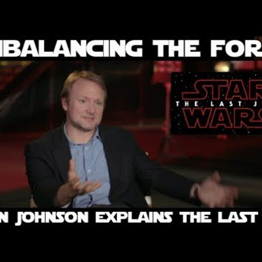Brilliant or Senseless? Rian Johnson Explains The Last Jedi
