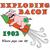 Exploding Bacon 1902