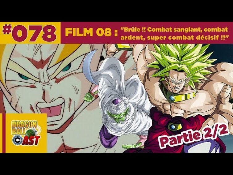 DBC77 partie 2 : Film 8 Broly avec Genki, et Chris8k50