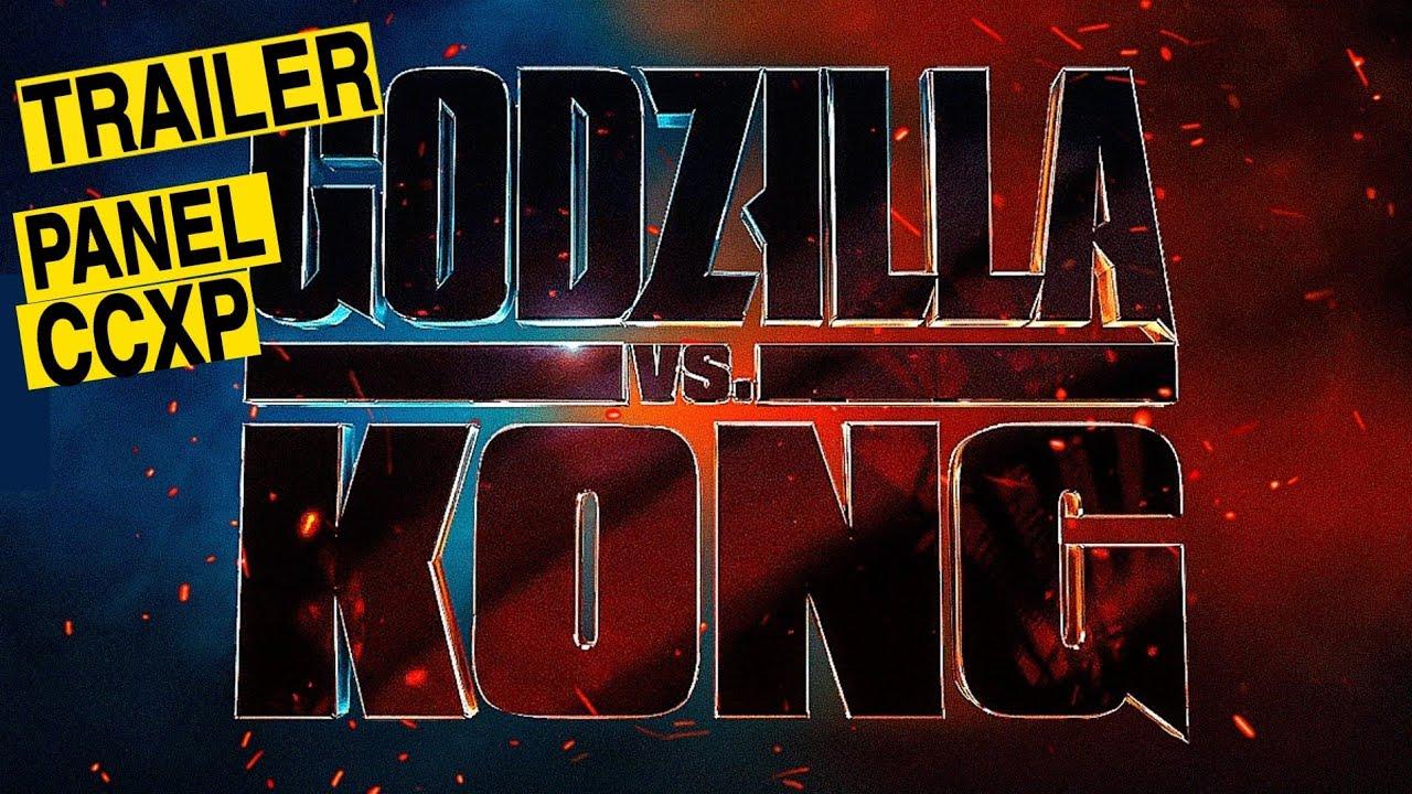 Fecha Trailer | Panel Warner Bros en CCXP | Godzilla vs. Kong
