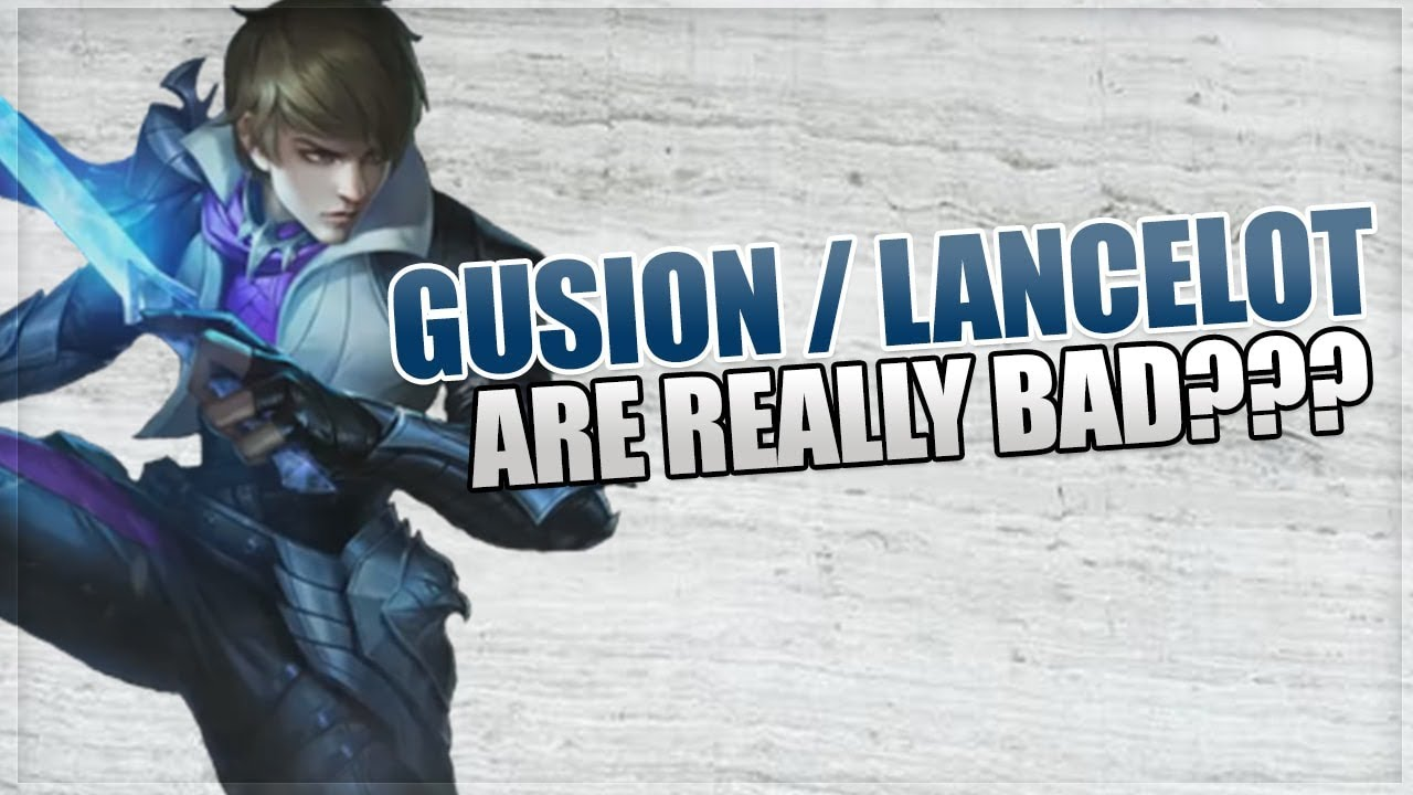 Gusion, Lancelot and Fanny Are Horrible In Mobile Legends