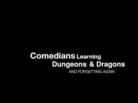 The Dragon Friends- Comedians Learning D&D