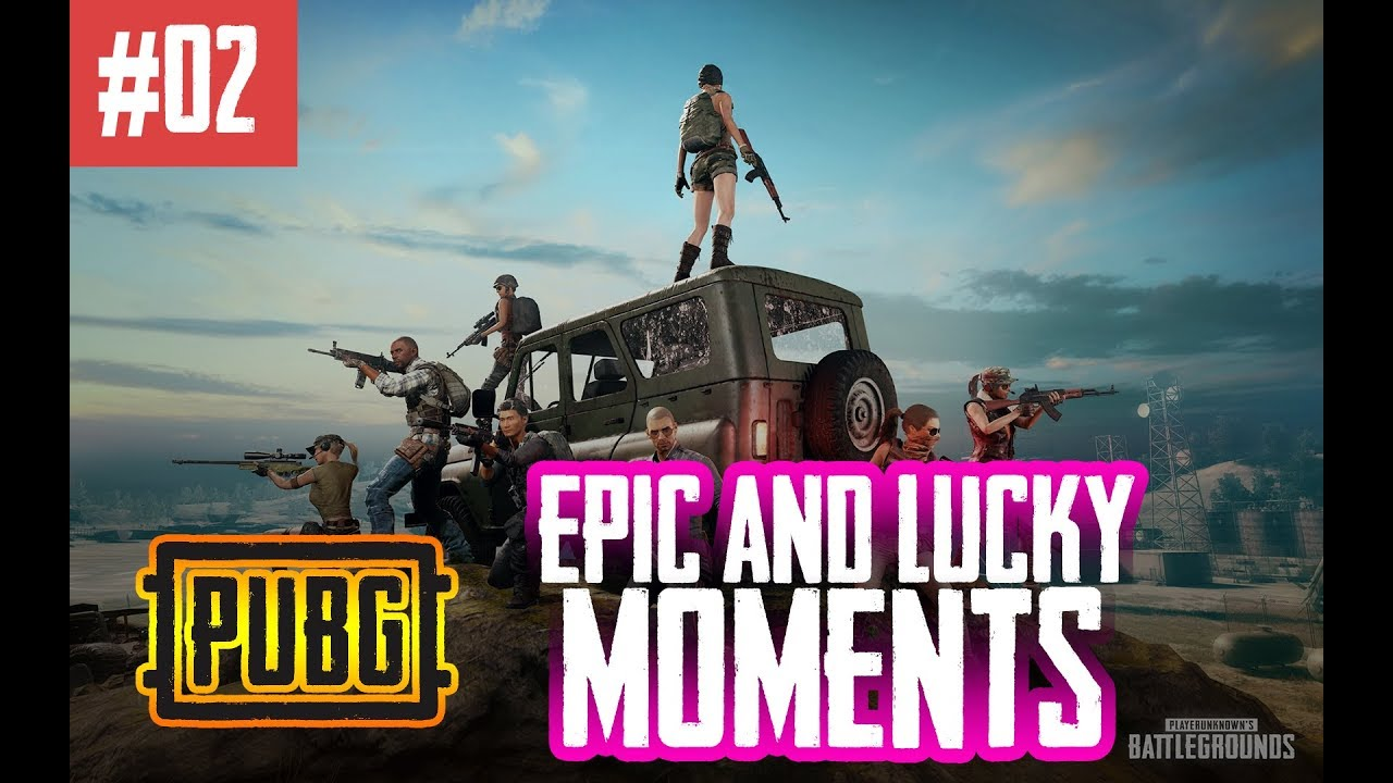 PUBG EPIC and Lucky Moments - When Luck is on Your Side | Compilation #02