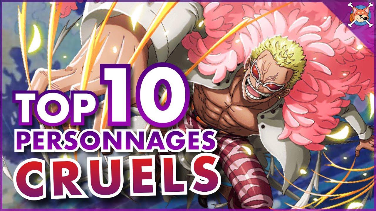 TOP 10 DES PERSONNAGES LES PLUS CRUELS ! | One Piece TOP