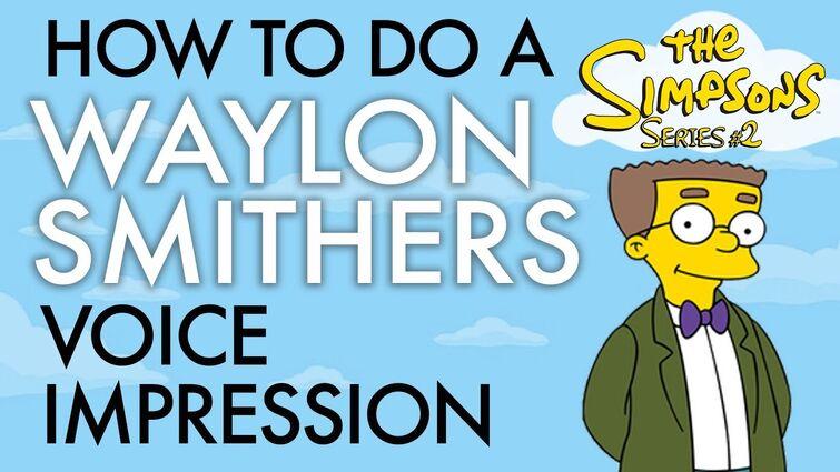 """How To Do A Waylon Smithers Voice Impression"" - Voice Breakdown Ep. 43 - Simpsons Series 2"