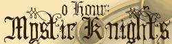0 Hour: Mystic Knights Wikia
