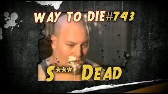 1000_Ways_To_Die_-743_S***_Dead_(German_version)
