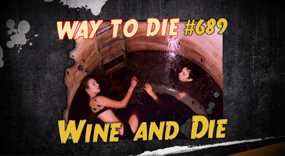 Wine and Die