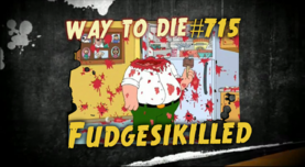 715 Fudge-Sick-Killed.png