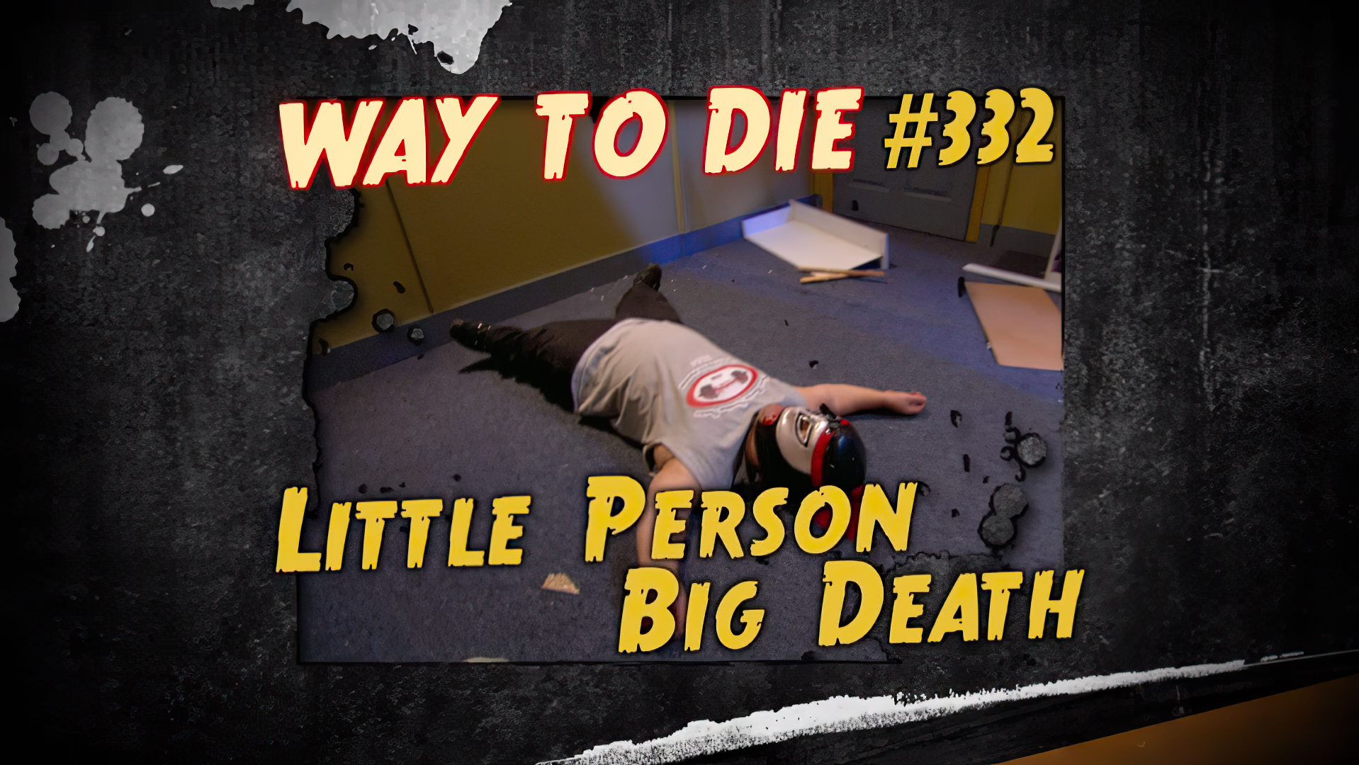 Little Person, Big Death