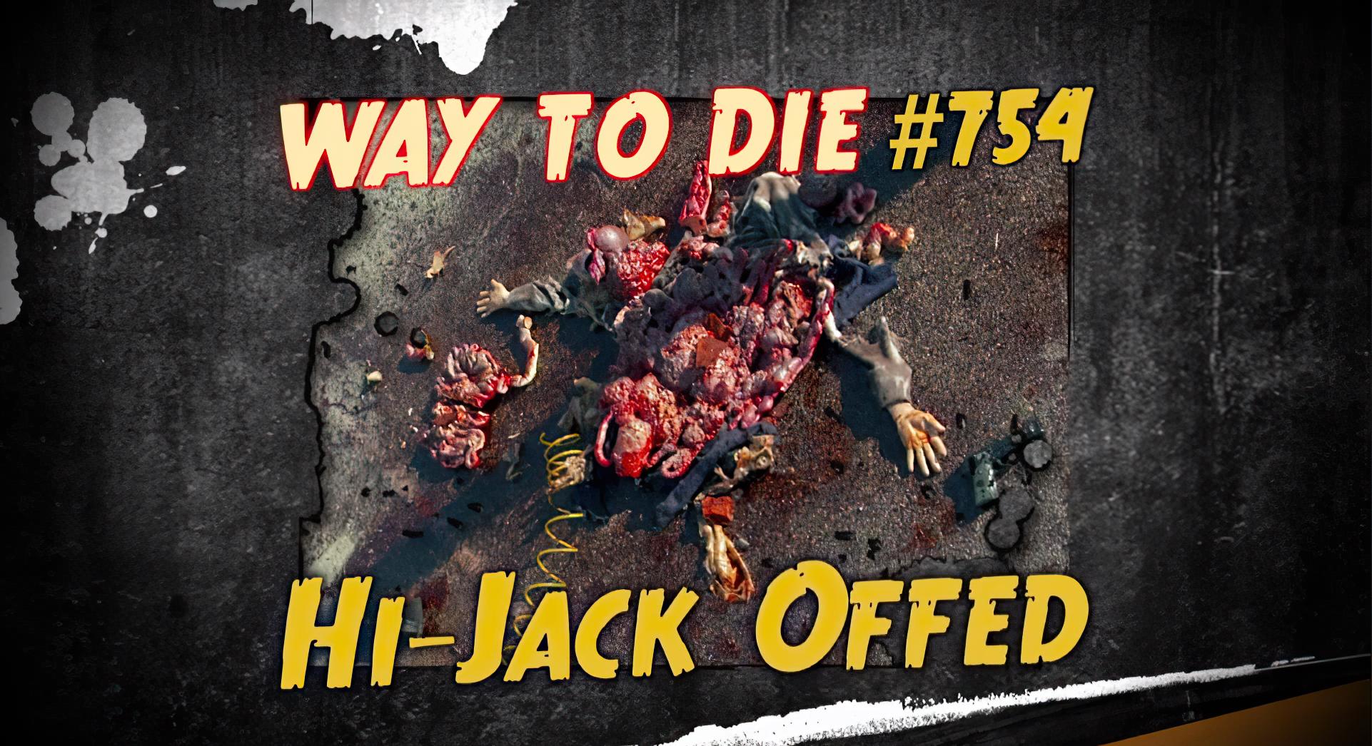 Hi-Jack Offed