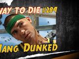 Hang Dunked