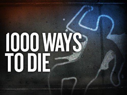 1000 Ways To Die Wiki