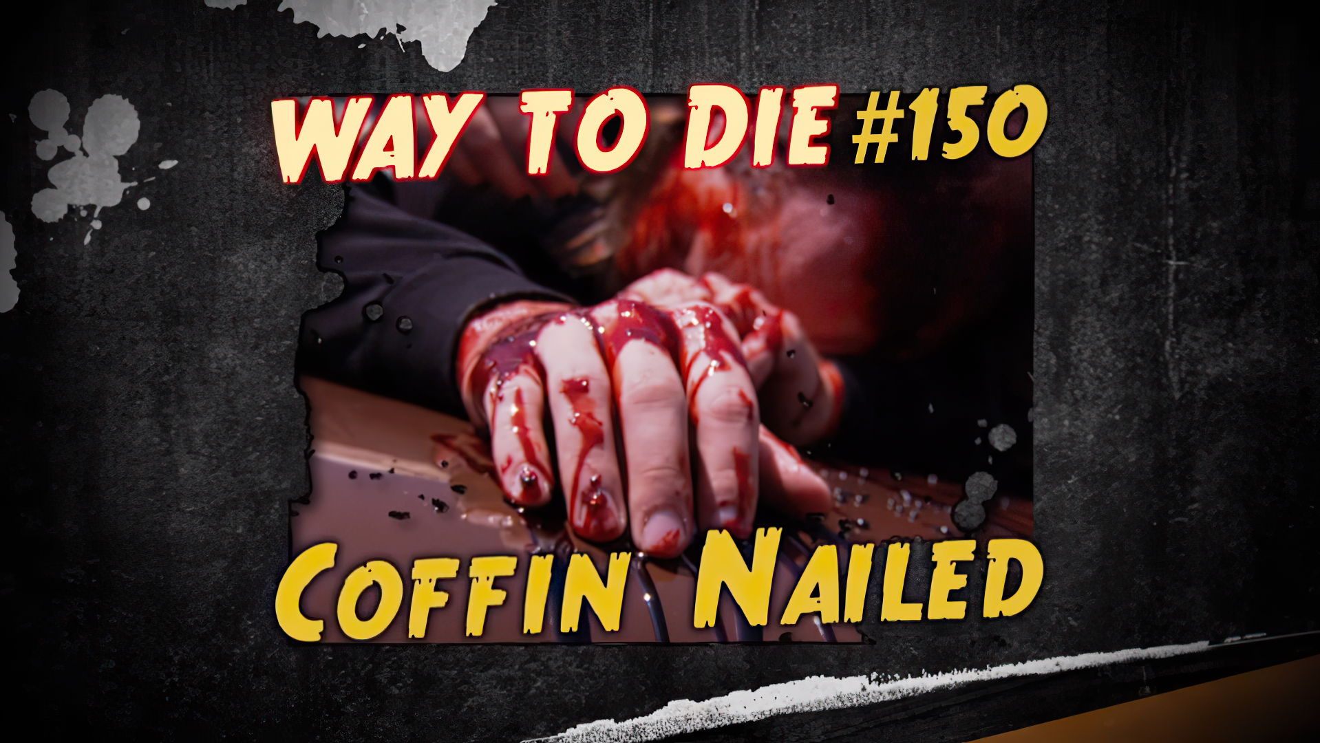 Coffin Nailed