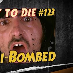 Tali-Bombed