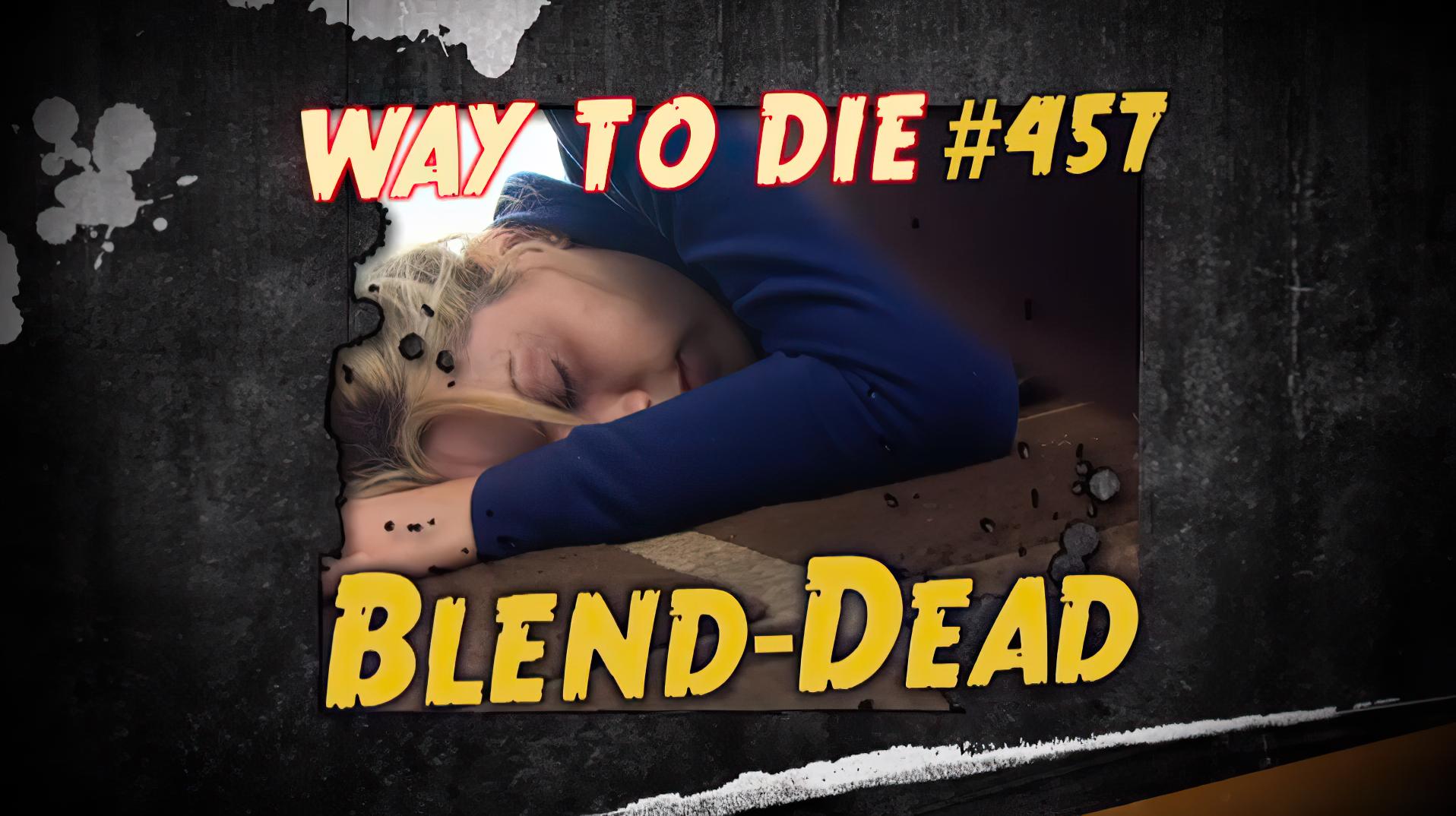 Blend-Dead