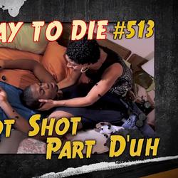 Hot Shot Part D'uh