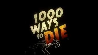 1000_Ways_to_Die_Full_Theme_Song