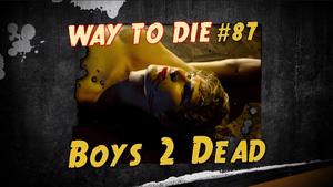 Boys 2 Dead.png