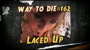 1000 Ways To Die -162 Laced Up (German Version)