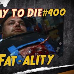 Fat-ality