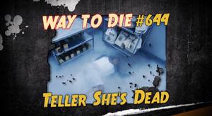 Teller She's Dead.png