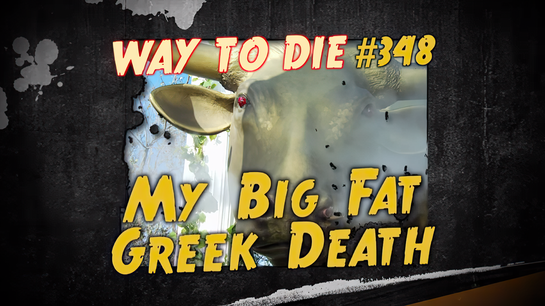 My Big Fat Greek Death