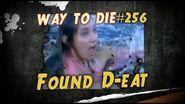 1000 Ways To Die -256 Found D-eat (German Version)