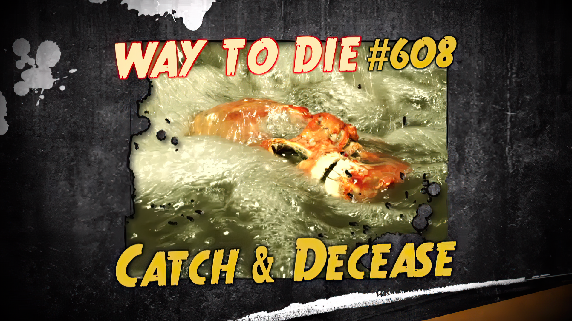 Catch and Decease