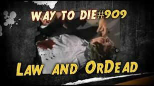 1000_Ways_To_Die_-909_Law_and_OrDead_(German_Version)