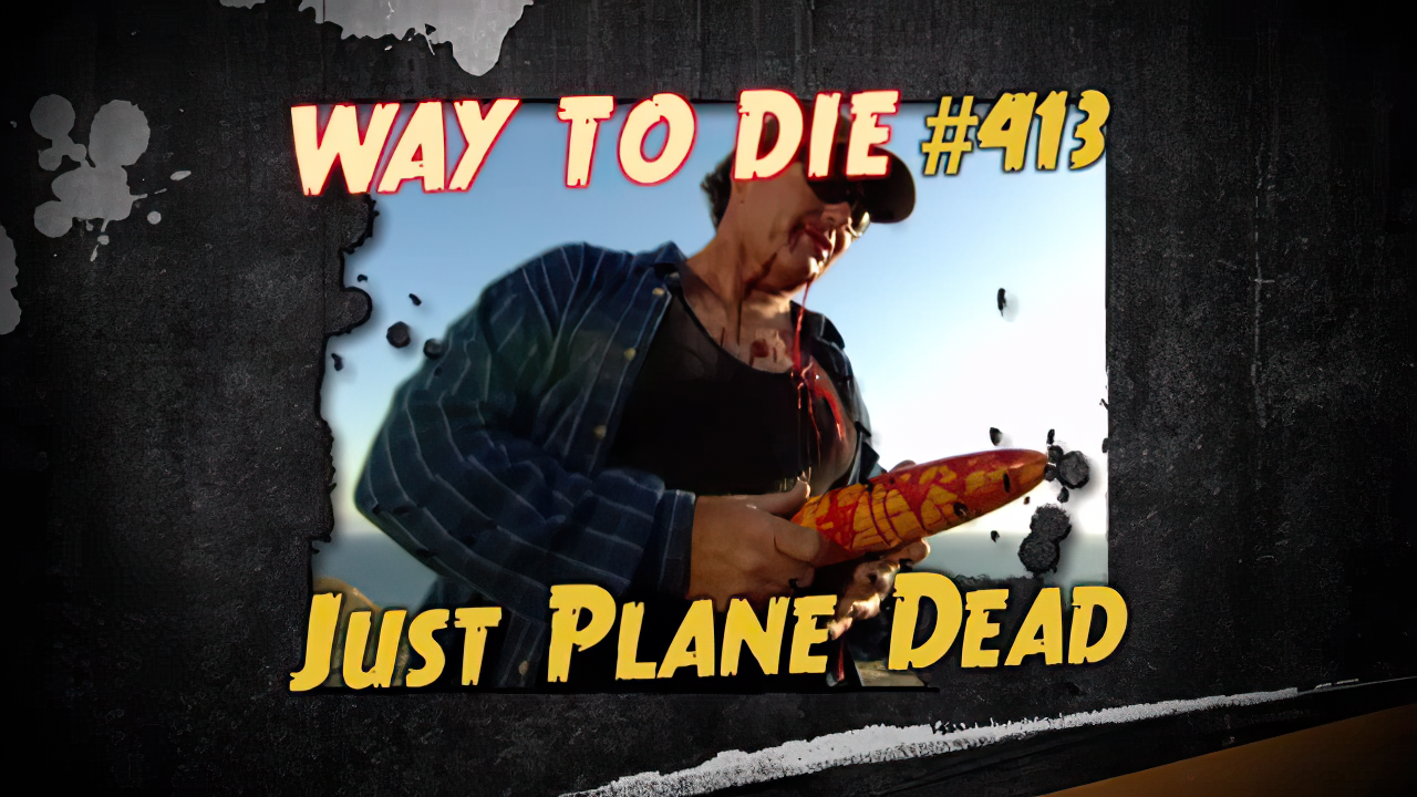 Just Plane Dead