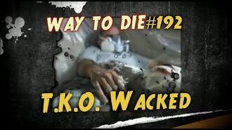 1000_Ways_To_Die_-192_T.K.O_Whacked_(German_Version)