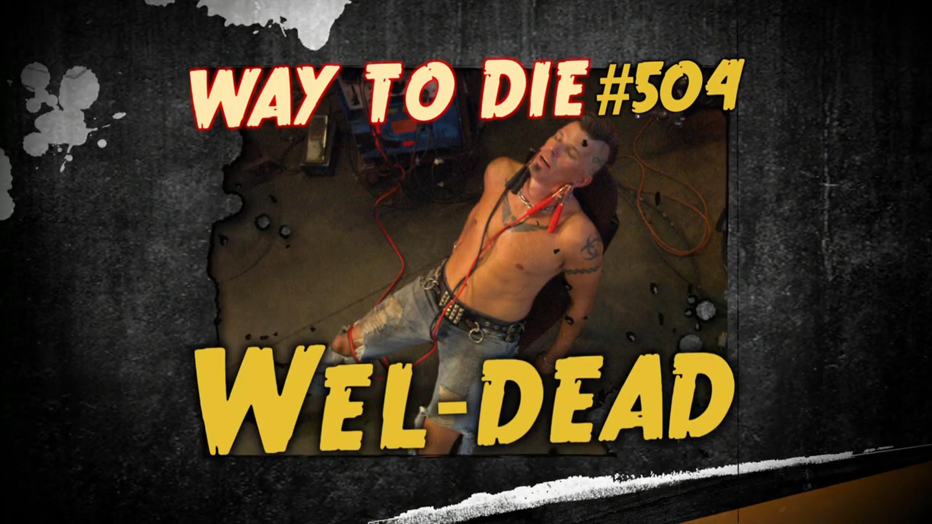 Wel-Dead