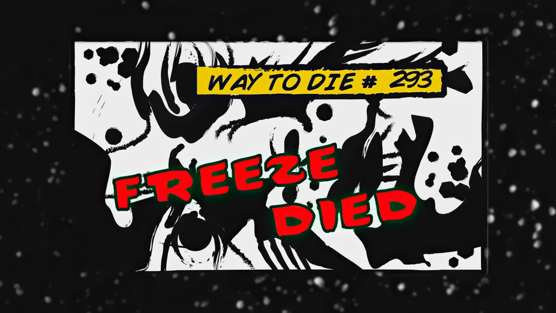 Freeze Died
