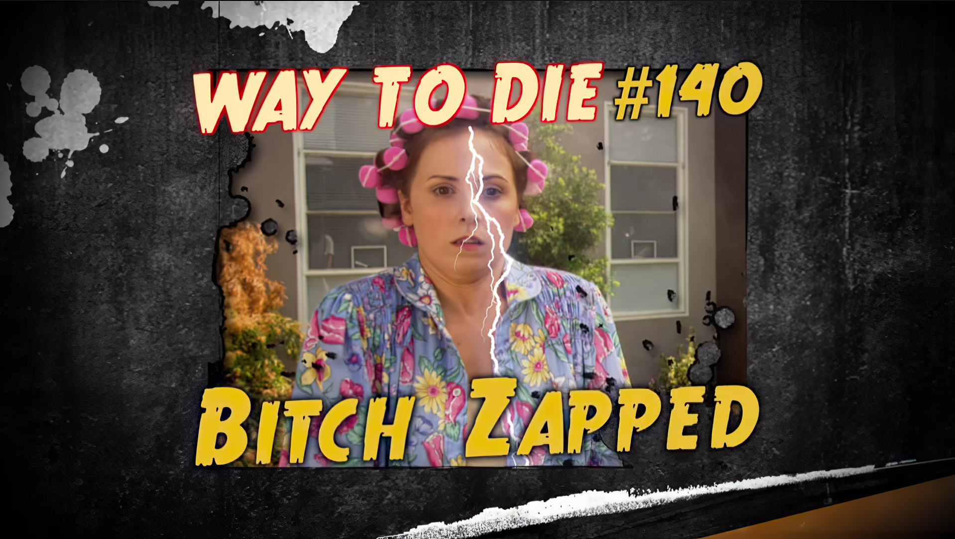 Bitch Zapped