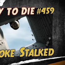 Smoke Stalked