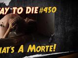 That's A Morte!