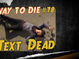 Text Dead