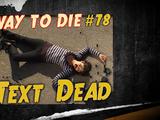 Text Dead
