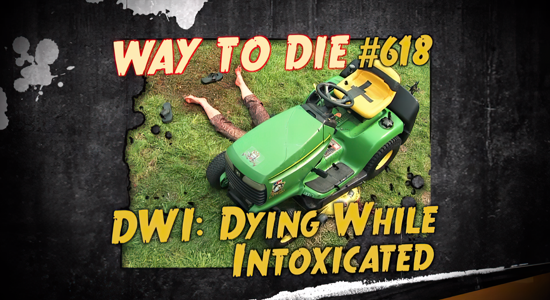 DWI: Dying While Intoxicated