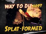 Splat-formed
