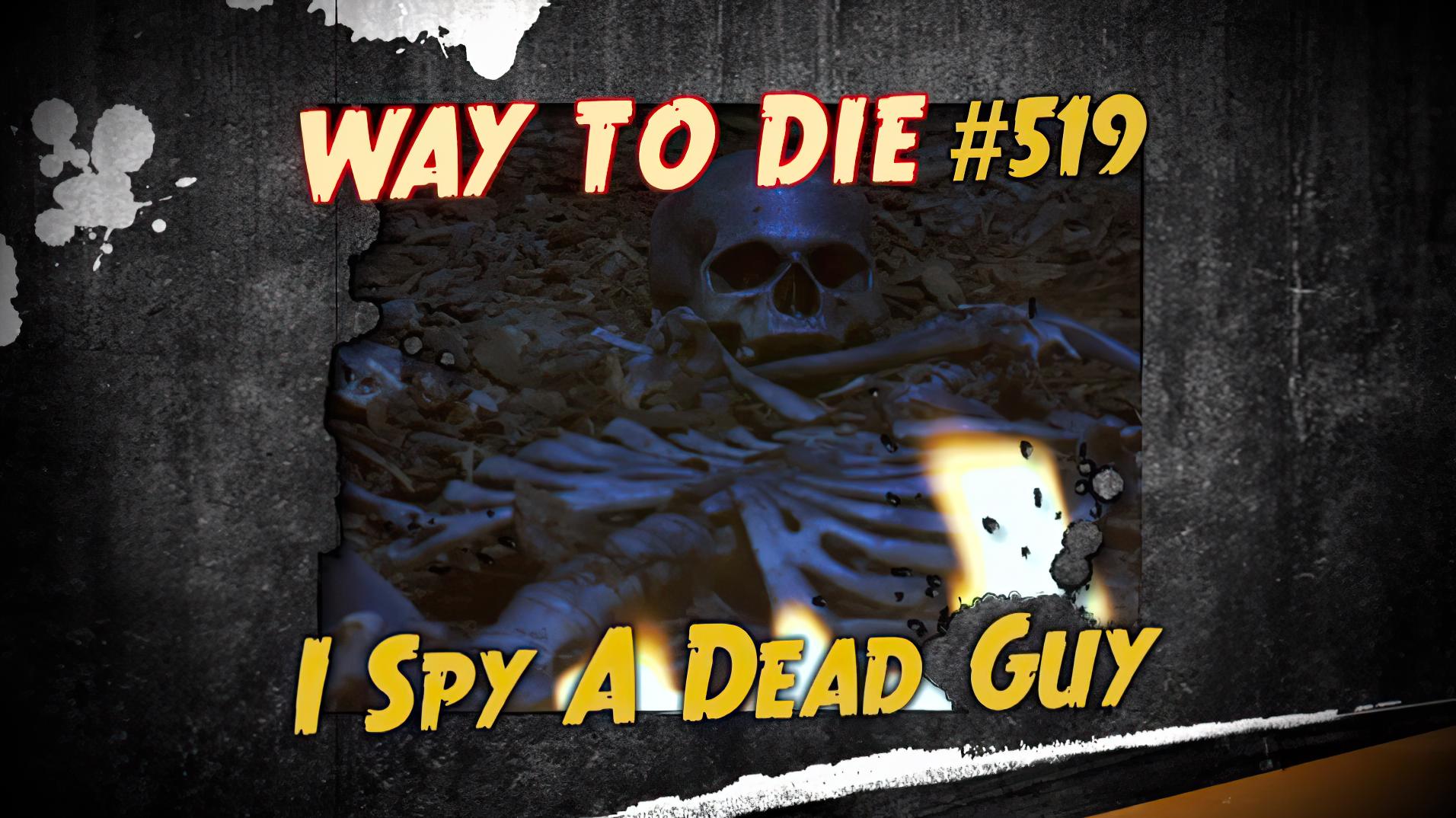 I Spy A Dead Guy