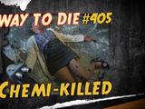 Chemi-Killed