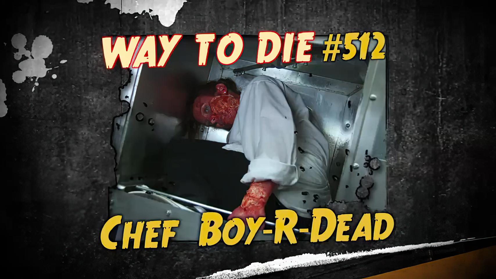 Chef Boy-R-Dead