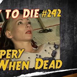 Slippery When Dead