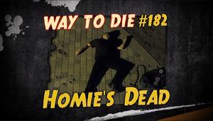 Homie's Dead.png