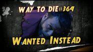1000 Ways To Die -364 Wanted Instead (German Version)