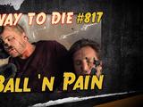 Ball 'n Pain