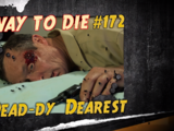 Dead-dy Dearest